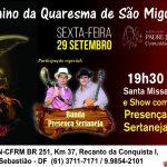 Término da Quaresma de São Miguel Arcanjo. Participe!