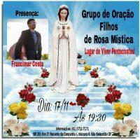 Grupo de Oração Filhos de Rosa Mística, te convida!